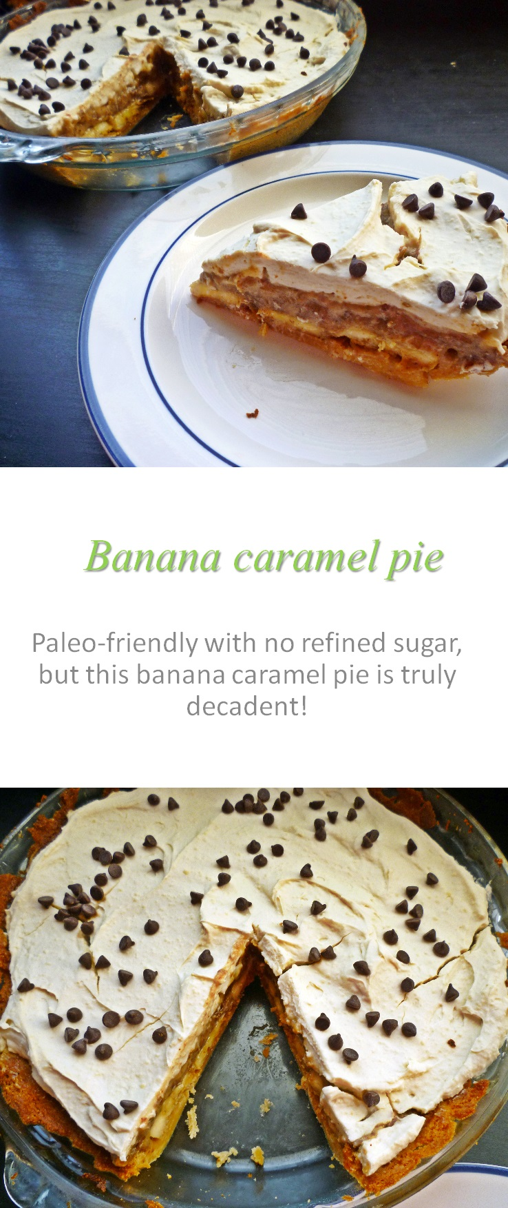 A treat for all ages - this Paleo-friendly banana caramel pie is only sweetened with dates, but is a hit with the whole family! #pie