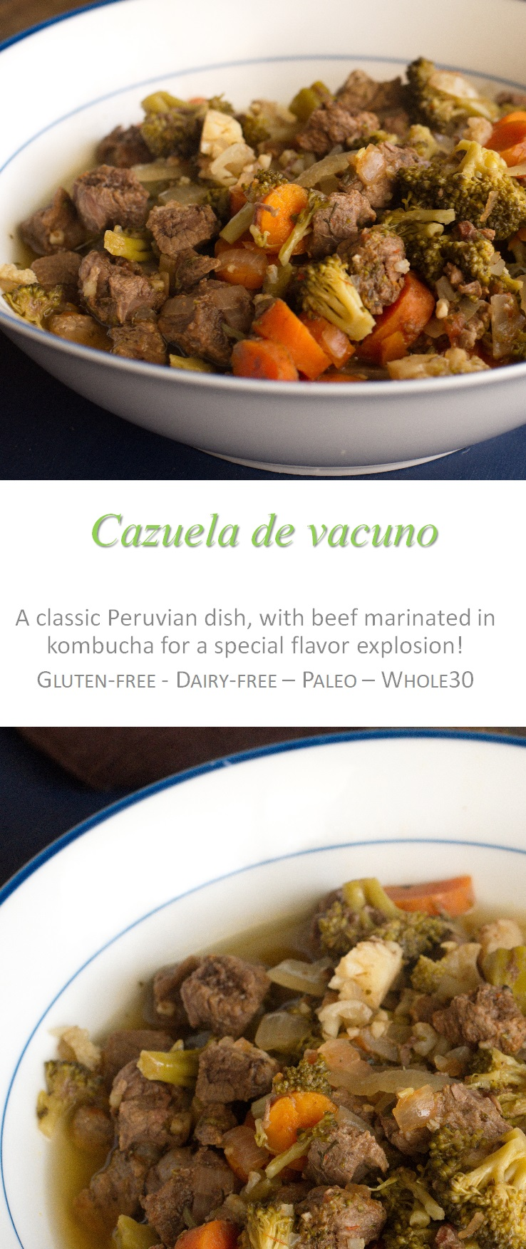 This cazuela de vacuno recipe is slightly different to normal - using kombucha as the main liquid ingredient and cooked in a slow cooker! #peruvianfood #cookathome #whole30 #glutenfree #dairyfree