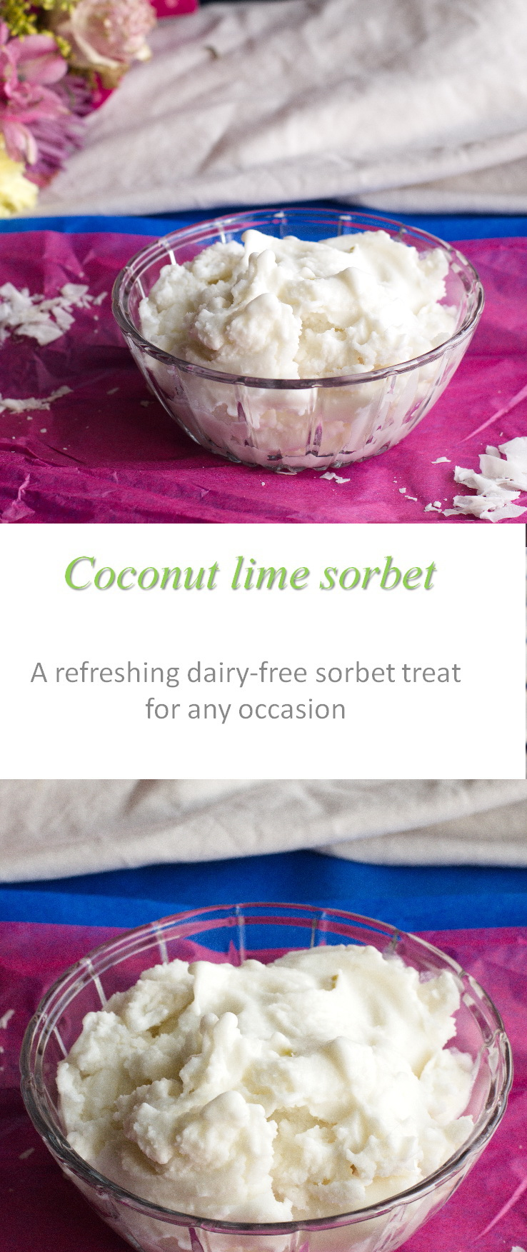 A refreshing, dairy-free coconut lime sorbet that will impress #sorbet #cookathome #glutenfree #dairyfree