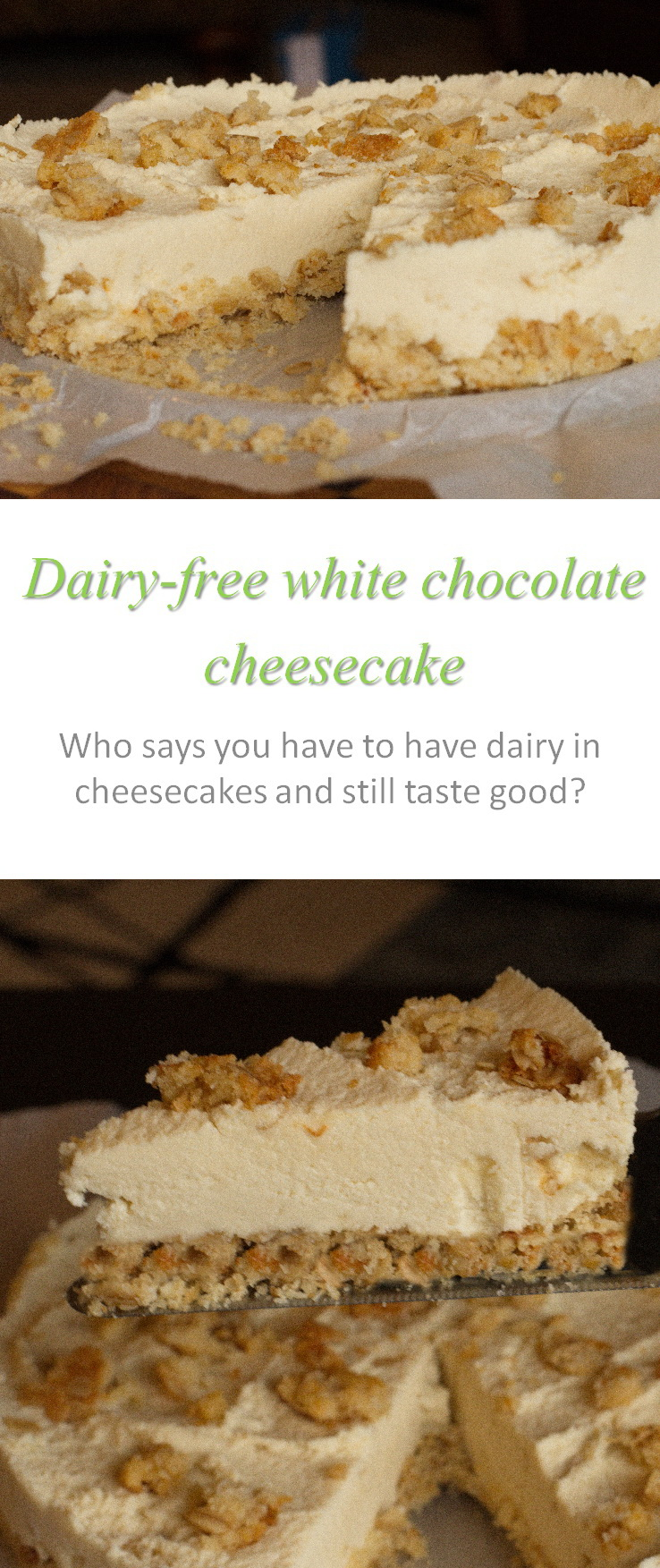 A dairy-free and yummy white chocolate cheesecake - definitely one to try if you can find the ingredients! #cheesecake #cookathome #glutenfree #dairyfree