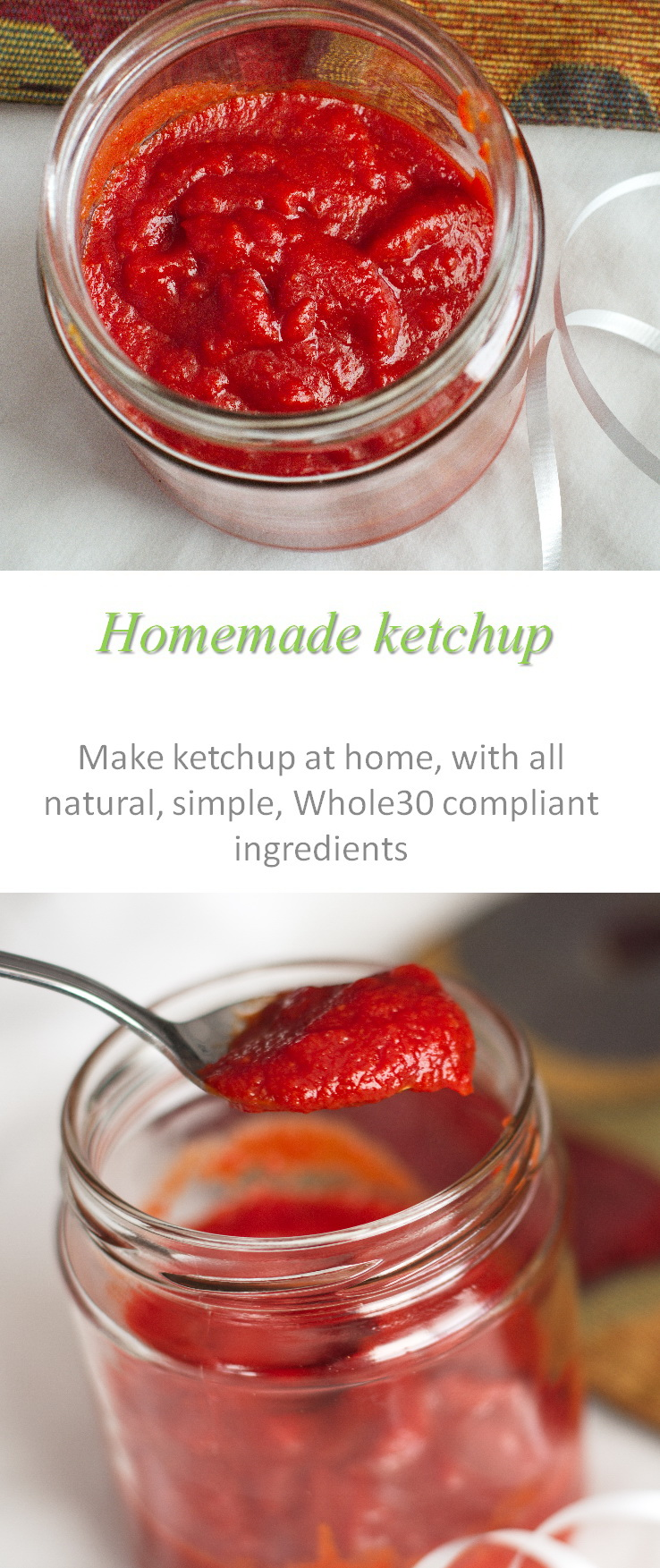 A simple and tasty ketchup recipe that is made only of Whole30 compliant ingredients #ketchup