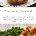 Honey tamari marinade with chicken