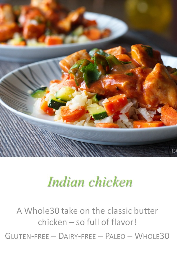 This Indian chicken curry has all the great flavors of butter chicken, but completely gluten and dairy free! #indiancuisine #cookathome #glutenfree #dairyfree #paleo