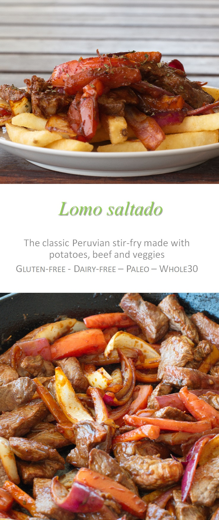 It's the classic Peruvian dish of steak and fries - but this lomo saltado is actually Whole30 compliant! #lomosaltado #peruvian #cookathome #paleo #whole30 #glutenfree #dairyfree