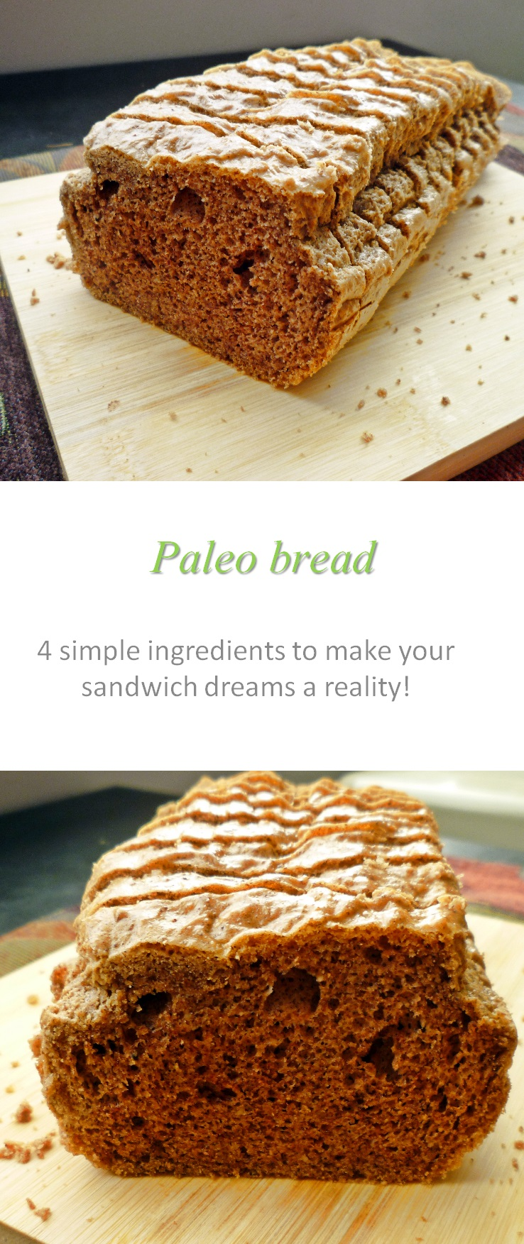 Whoever knew that Paleo bread could be so easy to make?  And so versatile for sandwiches, soups, toast ...? Just 4 simple ingredients and you're all set! #paleo