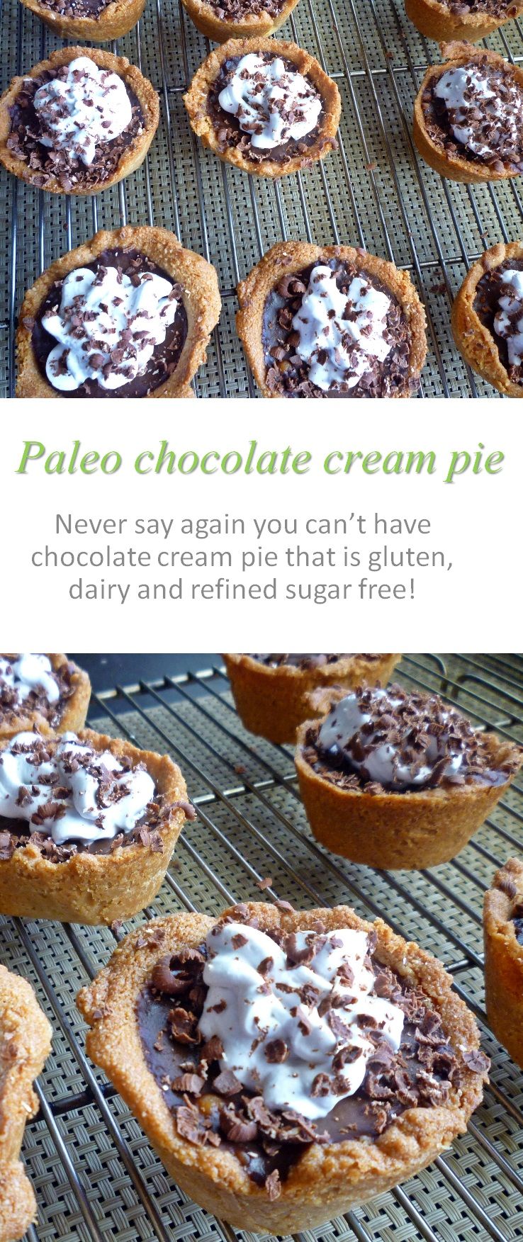 Paleo chocolate cream pies, a decadent dessert with no refined sugar, dairy or gluten! Sure to please even the pickiest critic! #paleo