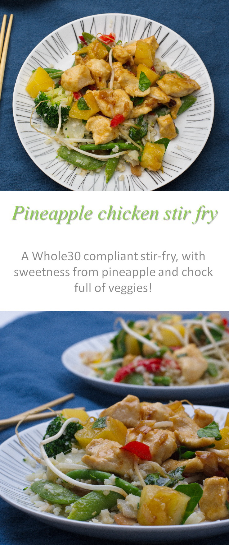 This Whole30 compliant pineapple chicken stir fry has sweetness from just the pineapple and is chock full of so many other veggies! #pineapple