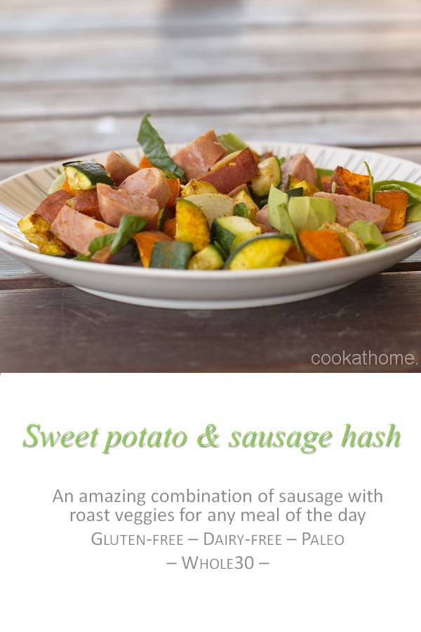 A savory and satisfying sweet potato and sausage hash containing so many veggies, and a chicken sausage to get you through to the next meal #hash #cookathome #glutenfree #dairyfree #paleo #whole30