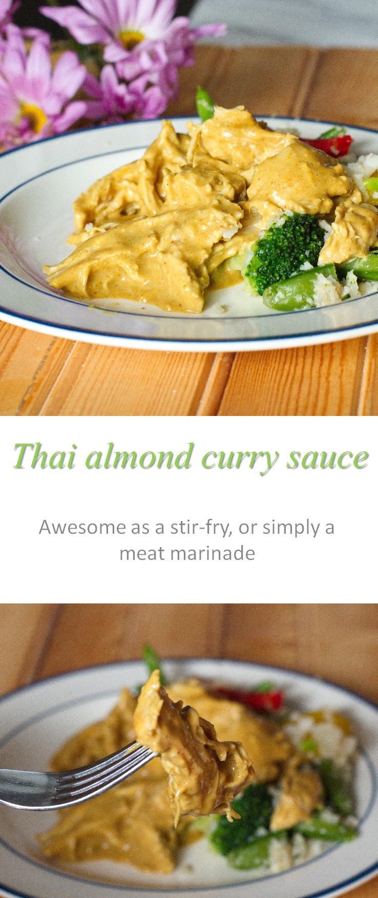 A yummy versatile, Whole30 compliant sauce that can be used to make a Thai almond curry flavor for any meat and/or vegetable combination. #thai