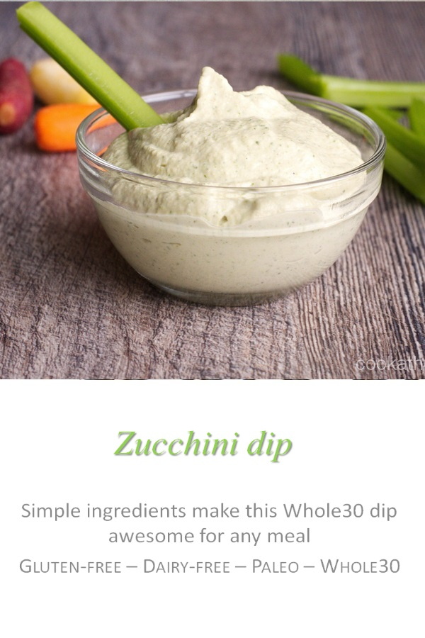 This zucchini dip is the hummus you have when you don't want to have hummus - a perfect compliment to any veggies, or chips! #zucchini #cookathome #glutenfree #dairyfree #paleo #whole30